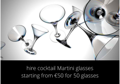hire cocktail glasses Dublin