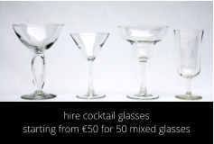 hire cocktail glasses starting from €50 for 50 mixed glasses